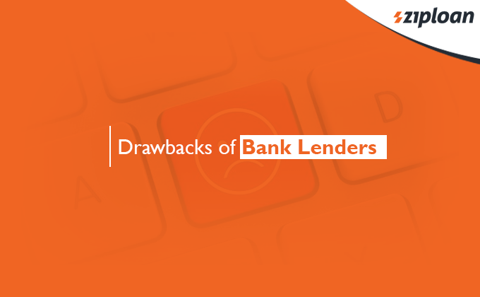 drawbacks of bank lenders