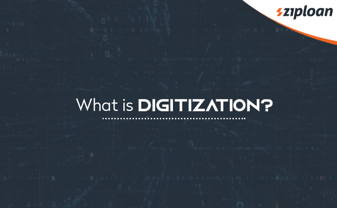 What is Digitization?