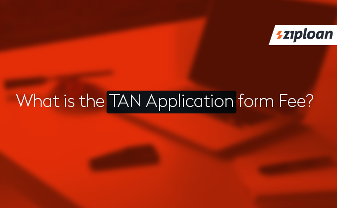 TAN application form fee