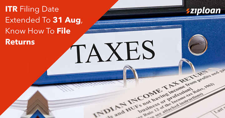 Itr Filing Date Extended To 31 Aug Know How To File Returns